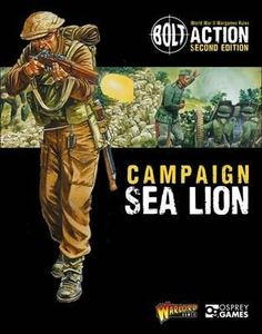 Bolt Action: Campaign – Sea Lion
