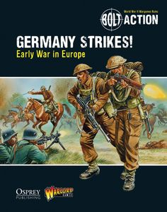 Bolt Action: Germany Strikes! – Early War in Europe
