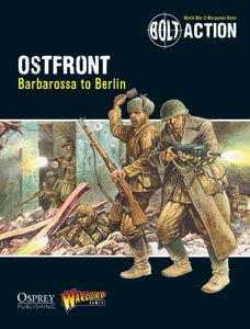 Bolt Action: Ostfront – Barbarossa to Berlin