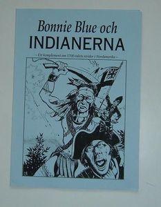 Bonnie Blue och Indianerna