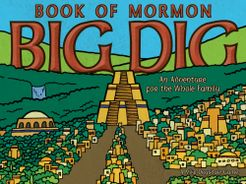 Book of Mormon: Big Dig