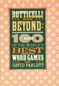 Botticelli and Beyond: Over 100 of the World's Best Word Games