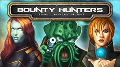 Bounty Hunters:  The Chaos Hunt