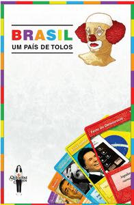 Brasil: Um País de Tolos