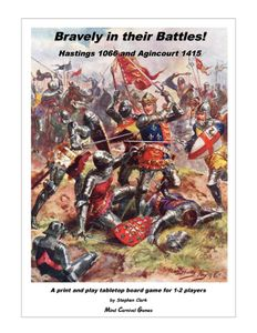 Bravely in their Battles! Hastings 1066 and Agincourt 1415
