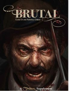 Brutal: Close Up and Personal Combat – A Tribal Supplement