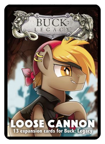 Buck: Legacy – Loose Cannon