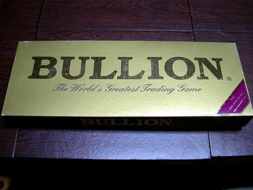 Bullion: The World's Greatest Trading Game