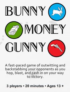 Bunny Money Gunny