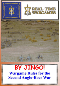 By Jingo!: Wargame Rules for the Second Anglo-Boer War