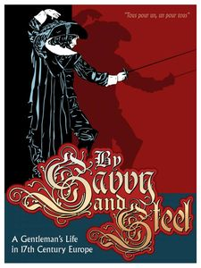 By Savvy & Steel: A Gentleman's Life in 17th Century Europe