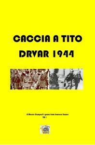 Caccia a Tito Drvar 1944