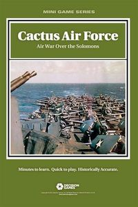 Cactus Air Force: Air War Over the Solomons