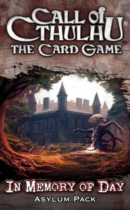 Call of Cthulhu: The Card Game – In Memory of Day Asylum Pack