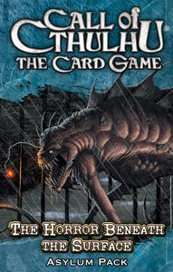 Call of Cthulhu: The Card Game – The Horror Beneath the Surface Asylum Pack