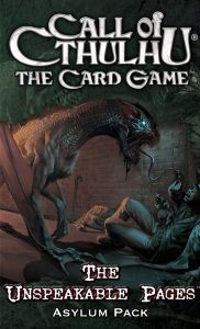 Call of Cthulhu: The Card Game – The Unspeakable Pages