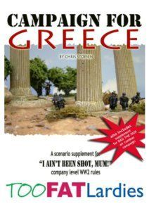 Campaign for Greece: A Scenario Supplement for I Ain't Been Shot, Mum!