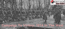 Campaign To Victory: 1914 In The West