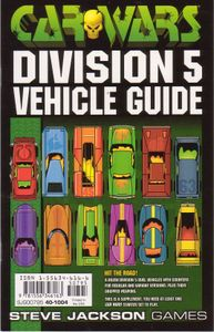 Car Wars Supplement, Division 5 Vehicle Guide