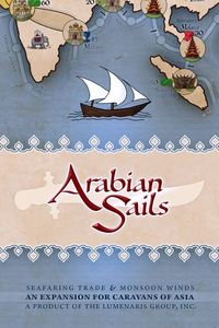 Caravans of Asia: Arabian Sails
