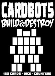 CardBots: Build & Destroy