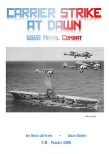 Carrier Strike At Dawn: WW2 Naval Combat