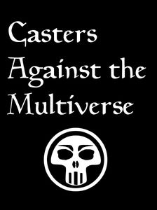 Casters Against the Multiverse (fan expansion for Cards Against Humanity)