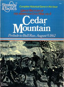 Cedar Mountain: Prelude to Bull Run, August 9, 1862