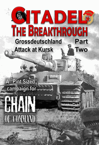 Chain of Command: Citadel, the Breakthrough