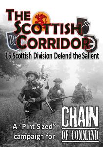 Chain of Command: The Scottish Corridor