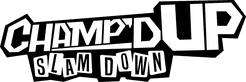 Champ'd Up: Slam Down