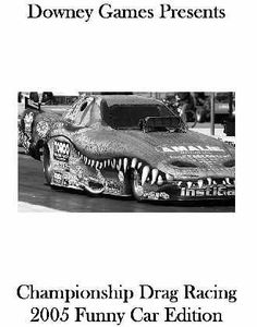 Championship Drag Racing: 2005 Funny Car Edition