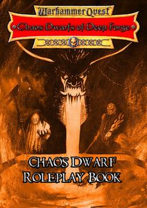 Chaos Dwarfs of Deep Forge (fan expansion to Warhammer Quest)