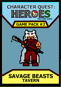 Character Quest: Heroes The Card Game – Game Pack #2: Savage Beasts