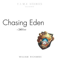 Chasing Eden (fan expansion for T.I.M.E Stories)