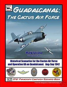Check Your 6! Guadalcanal: The Cactus Air Force
