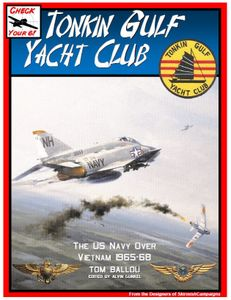 Check Your 6! Jet Age: Tonkin Gulf Yacht Club