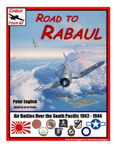 Check Your 6! Road to Rabaul