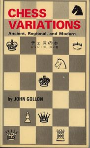 Chess Variations  Ancient, Regional, and Modern