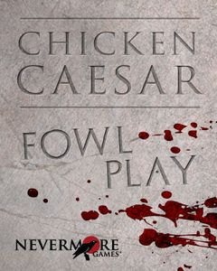 Chicken Caesar: Fowl Play Expansion
