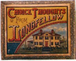 Choice Thoughts from Longfellow