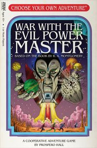 Choose Your Own Adventure: War with the Evil Power Master