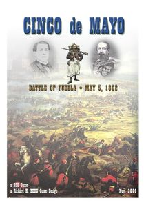 Cinco de Mayo: The Battle of Puebla, 1862
