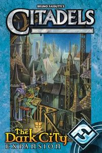 Citadels:  The Dark City