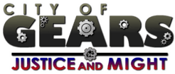 City of Gears: JUSTICE and MIGHT