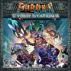 Clank! In! Space!: Cyber Station 11