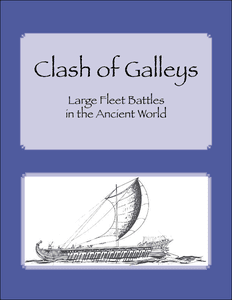 Clash of Galleys: Large Fleet Battles in the Ancient World