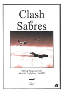 Clash of Sabres: Tabletop Wargaming Rules for Aerial Combat 1948-1970