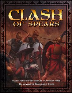 CLASH of Spears: Rules for Skirmish Battles in Ancient Times