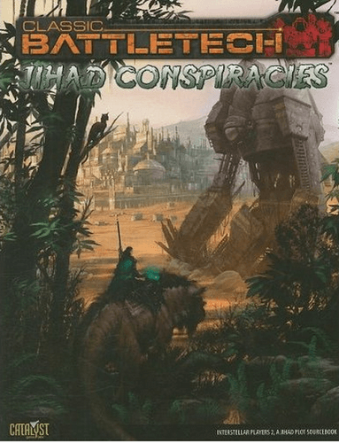 Classic Battletech: Jihad Conspiracies – Interstellar Players 2